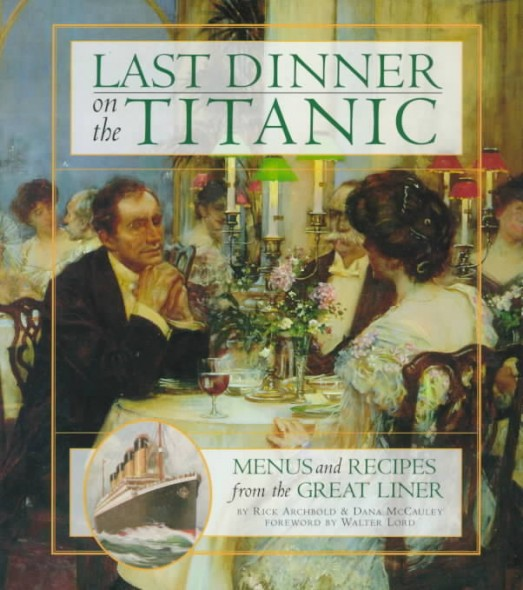 Last Dinner On The Titanic