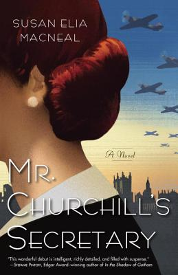 Mr Churchill's Secretary by Susan Elia Macneal