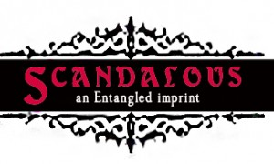 Entangled Scandalous