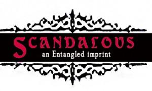 Entangled Scandalous