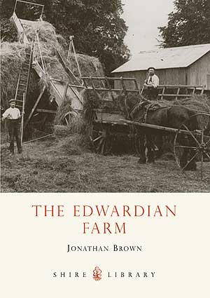 The Edwardian Farm by Jonathan Brown