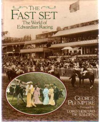 The Fast Set by George Plumptre